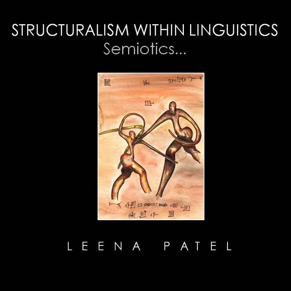 Structuralism Within Linguistics-Available December 2018