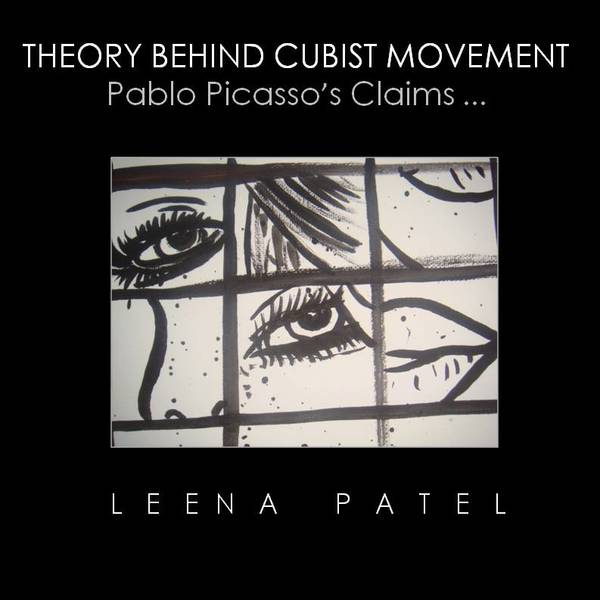 Theory Behind Cubist Movement-Available Soon